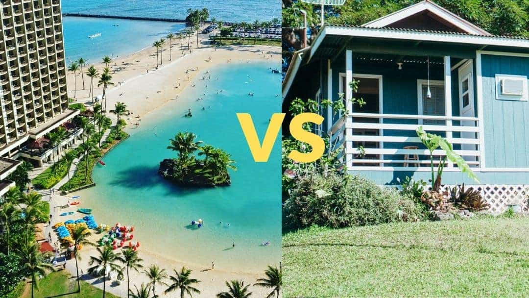 Hotel vs. Airbnb: How to Decide What's Best For Your Hawaii Vacation