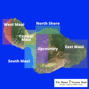 Maui Areas Map The Hawaii Vacation Guide