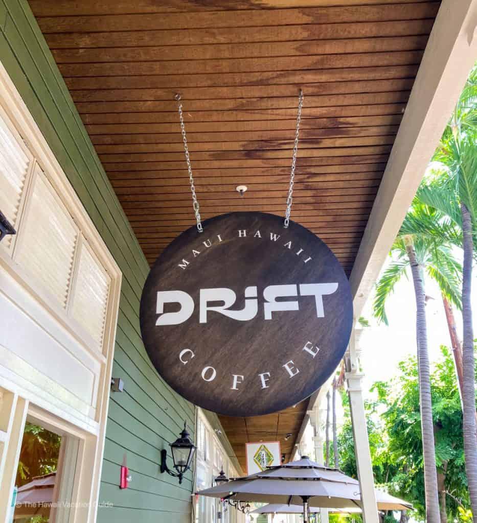 Drift Coffee Lahaina Maui best coffee shop