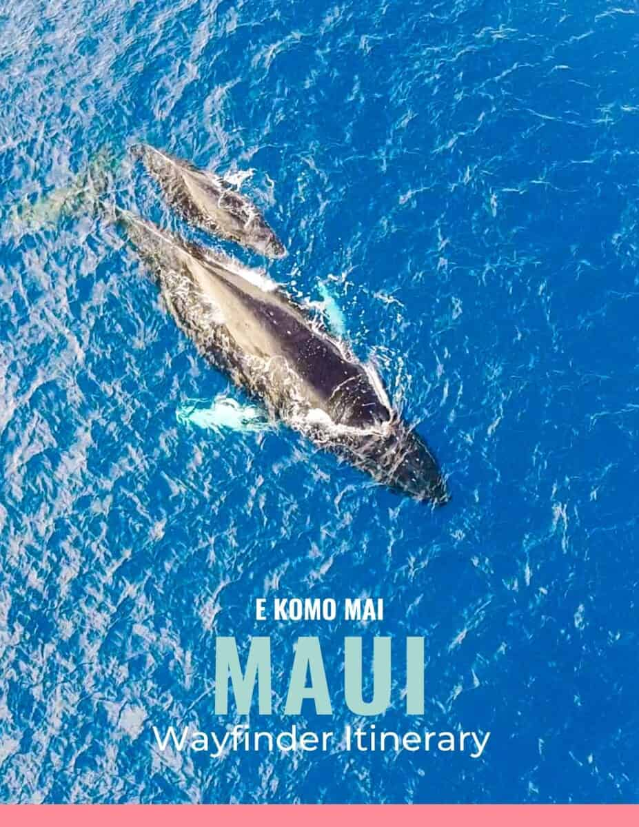 Maui for Couples itinerary